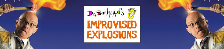 Dr Bunhead's Improvised Explosions