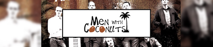 Men With Coconuts Presents Soszko and Sniffen! Special Guest Stars Show!